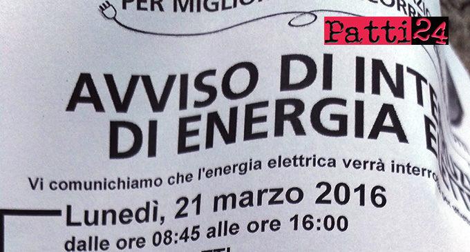 PATTI – Oltre 7 ore di  interruzione di energia elettrica programmata per oggi, lunedi' 21, per lavori