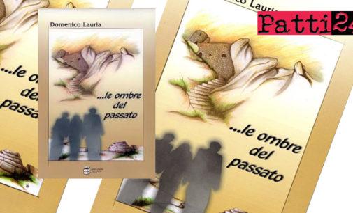 """GIOIOSA MAREA – """"…le ombre del passato"""" il romanzo di Domenico Lauria. Domani la presentazione"""