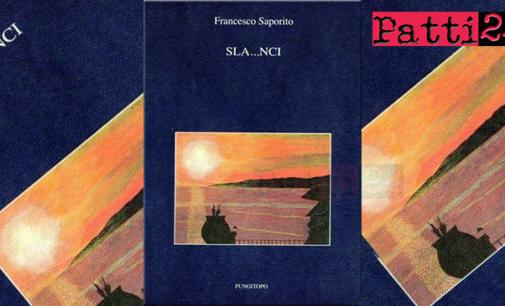 """PATTI – Il libro del pattese Francesco Saporito """"Sla…nci"""" si è aggiudicato la menzione d'onore al Premio Internazionale di Poesia """"città di Varallo"""""""