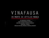 """BARCELLONA P.G. – """"Vinafausa. In morte di Attilio Manca"""" apre la quarta stagione teatrale di Scenanuda"""