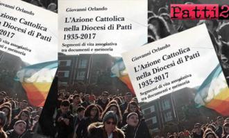 """PATTI – Martedì 23 gennaio presentazione del libro """"L'Azione Cattolica nella diocesi di Patti 1935-2017…"""" di mons. Giovanni Orlando"""