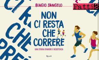 """PATTI – Mercoledì 15 nella sala conferenze di Piazza Sciacca presentazione del libro """"Non ci resta che correre. Una storia d'amore e resistenza"""""""