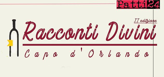 """CAPO D'ORLANDO – Giovedì l'anteprima della seconda edizione di """"Racconti DiVini"""""""