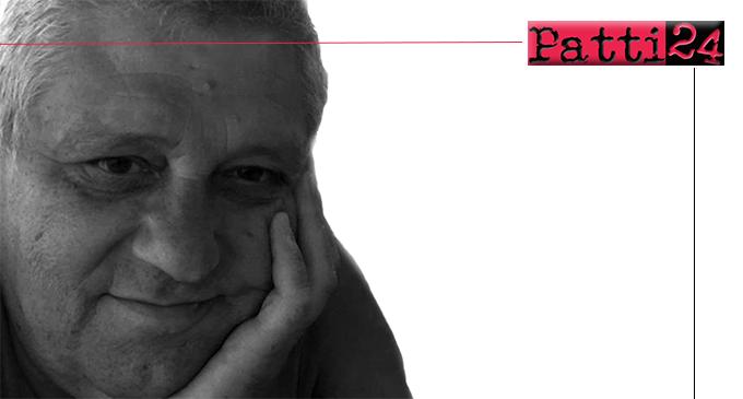 """PATTI – Lo chiamavamo affettuosamente """"il primario"""". Ciao Filippo…"""