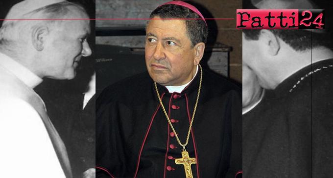 PATTI – Mercoledì nel Santuario di Tindari, mons. Carmelo Ferraro presiederà la celebrazione della messa di ringraziamento per il 40° anniversario di ordinazione episcopale