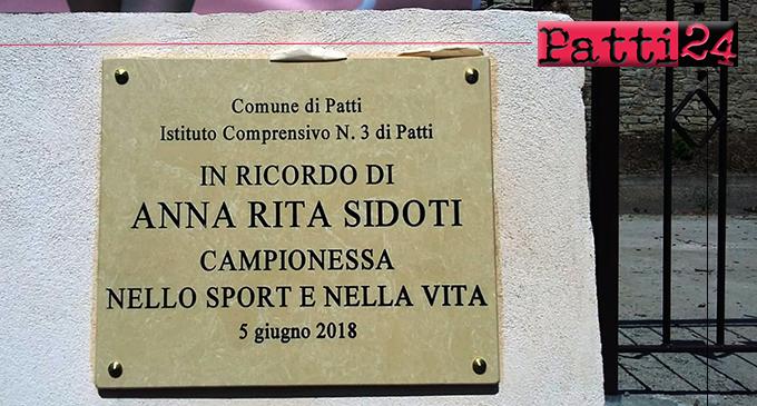 """PATTI – """"Una campionessa nello sport e nella vita"""".  Intitolata ad Anna Rita Sidoti la palestra della scuola elementare di Piazza XXV Aprile"""