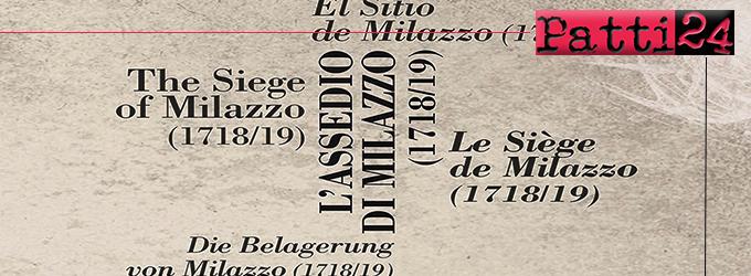 MILAZZO – Nel Mastio del Castello inaugurazione mostra Terzo Centenario Assedio di Milazzo