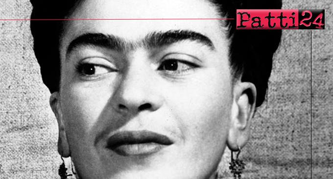 BARCELLONA P.G. – Mostra studio su Frida Kahlo. La rivoluzione in una vita
