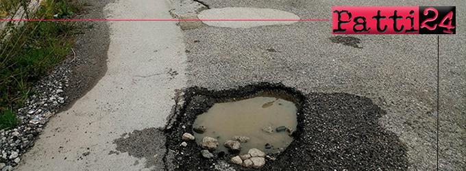 PATTI – In via Nachera, zona Cuturi, manto stradale indecoroso. Residenti stanchi, delusi e inascoltati.